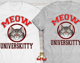 MEOW UNIVERSKITY Cat T-shirt.  Tabby Cat Shirt, Cat Lover Shirt. Cat Lady Tee, Cat Lover Gift,