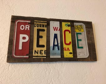 Peace with recycled vintage license plates - Letter Sign