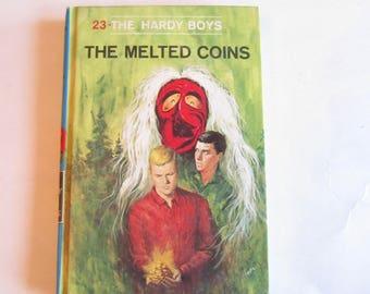 Hardy Boys The Melted Coins, Hardy Boys vintage book, Hardy Boys Number 23, Hardy Boys 1970s book, The Melted Coins