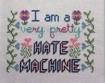 Cross-Stitch Pattern Very Pretty Hate Machine