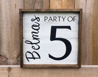 Custom Family Sign, Party of 5 Sign, Custom Party of Sign