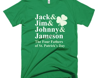 Four Fathers Of St Patrick's Day Shirt - Jack Jim Johnny, Funny Saint Patrick's Day Shirts