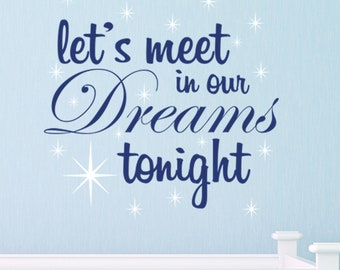 Let's meet in our Dreams tonight quote with stars VINYL DECAL  23x22 inches