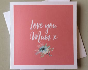 Mother's Day 'Love You' Card