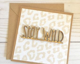 Stay Wild Card | Stay Wild Child Card | Cheetah Card | Wild Animal Print Card | Birthday Animal Print Greeting Card