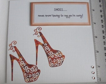 Humorous shoes card. Best friend card. Shoe lover card. Funny card. Birthday card. Just Because card.