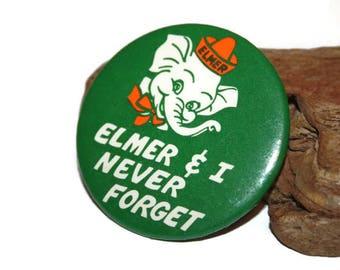 Elmer and I Never Forget Pin, Elmer The Elephant, Elmers Glue, Elmer the Safety Elephant, Vintage Promotional Item, Childrens Advertising