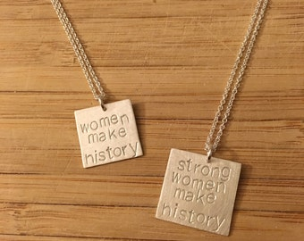 "Election 2016 ""women make history"" sterling silver necklace -- stamped handmade politics democrat feminist 2016 Clinton Obama"
