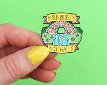 Rainbow bridge, 'Build Bridges Not Walls' quote, enamel pin - rainbow pin - pastel - LGBT pin - pin badge - flair - lapel pin