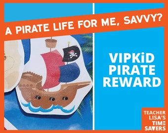 VIPKid Pirate Reward