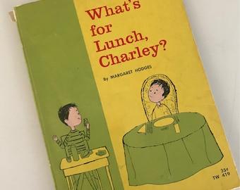 1963 was zum Mittagessen, Charley ist? Von Margaret Hodges - illustriert von Aliki