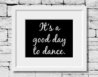 Dance Quote, Dancer, Dance Teacher, Dance Studio, Dance Student, Dancing Quote, Dance Poster, Dancer Gift