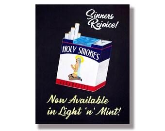 Holy Smokes Original Painting Print - Vintage Cigarette Ad - Large Pop Art Print - Cigarette Painting Vintage Pinup Painting Large Art Print