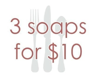 3 for 10 dollars handmade soap sale save discount