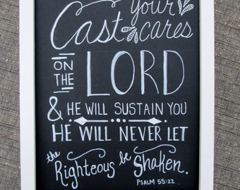 Cast All Your Cares On The LORD Chalkboard Style Art, ORIGINAL, Chalkboard, Scripture Wall Art, Psalm 55:22, 8x10