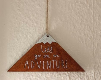 Hand Drawn Mountain Wooden Wall Hanging/Sign-Let's go on an Adventure. Home Decor/Quotes/Type