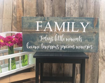 FAMILY Today's little moments, Wooden Wall Decor, Family Room, Collage Wall, Rustic Chic Decor, Unique Sayings,