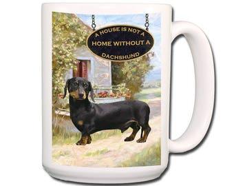 Dachshund a House is Not a Home Extra Large 15 oz Coffee Mug No 2
