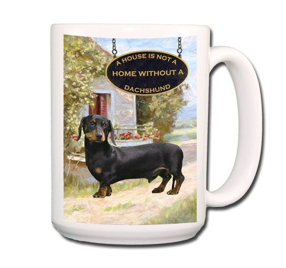 Dachshund a House is Not a Home Extra Large 15 oz Coffee Mug No 2
