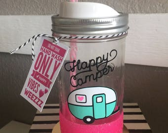 Happy Camper Mason Jar Cup