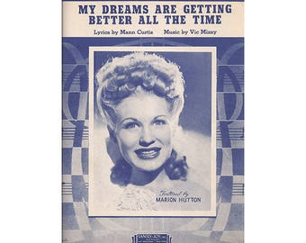 Vintage Sheet Music, Marion Hutton, My Dreams Are Getting Better All The Time, 1944, Abbott & Costello, In Society