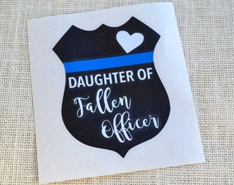 Fallen Officer Decal, Police Badge Decal, Blue Lives Matter Decal, Proud Wife, Police Wife, Police Sticker, Police Car Decal