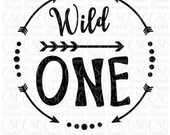 Wild One svg, Wild One Arrow Printable, First Birthday Printable, Silhouette Cut File, Jpeg, dxf, pdf, svg Buy 2 Get 1 Free