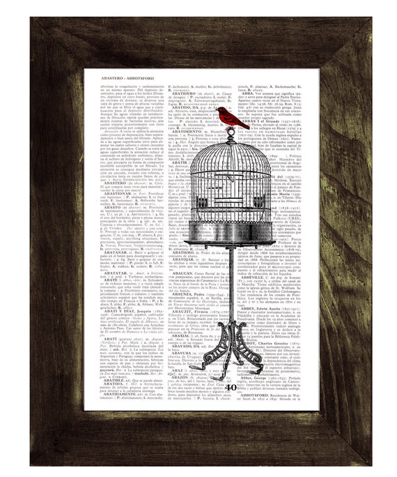 Vintage Cage and  Sparrow printed on Vintage Book altered art printed on  dictionary page ANI197