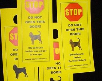 Bloodhound's Friendly Alternative to Beware of Dog signs