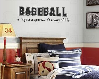 Baseball Vinyl Wall Decal - Sports Room Decor - Childrens Decor - Wall Quote - Isn't Just a Sport, It's a Way of Life - 32x9