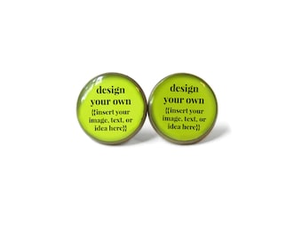 Custom Image Earrings - Design Your Own Earrings - Pop Culture Jewelry - Custom Photo Earrings that you design yourself!