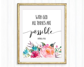 With God all things are possible, Matthew 19:26, Printable Wall Art, Bible verse,Christian quote, Inspirational quote, Typography,Watercolor
