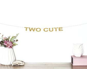 Two Cute Glitter Banner | Happy 2nd Birthday | Birthday Banner | Second Birthday | Two | Pink & Gold Birthday | Two Cute | 2nd Party Decor