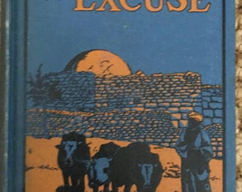 Without Excuse, Sherman A. Nagel 1925