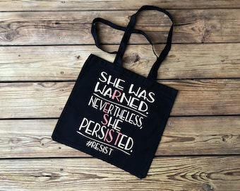 She Was Warned Nevertheless She Persisted RESIST the resistance Elizabeth Warren Women's Rights are Human Rights Cotton Tote Bag