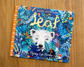 LEAF by Sandra Dieckmann | Flying Eye Books | Signed Copy