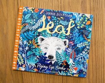 LEAF by Sandra Dieckmann | Flying Eye Books | Signed Copy