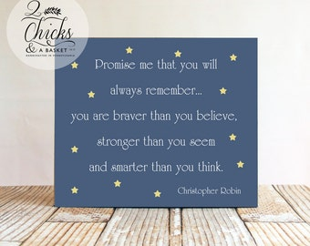 Promise Me You Will Always Remember Winnie The Pooh Quote (Blue) Wood Sign, Winnie the Pooh Decor, Pooh Nursery Theme
