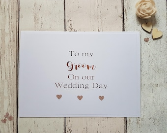 To My Groom on Our Wedding Day Card - Foil Printed - My groom to be card on our wedding day - Bride to groom card