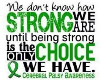 Cerebral palsy strong shirt