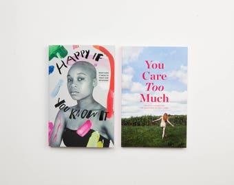 Bundle - books on self care and happiness - You Care Too Much + Happy If You Know It