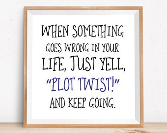 Funny writer art | gifts for writers | writing quote | plotting | funny author quote | author humor | Mother's Day gift