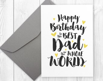Printable Happy Birthday card for the best dad in the whole world - Happy Birthday Dad Card, Father Birthday Card, Best Dad Birthday Card