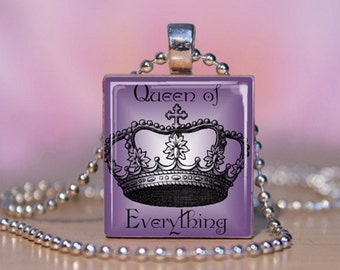 Queen of Everything Scrabble Jewelry. Queen of Everything Pendant. The Queen Necklace.  Queen of Everything Charm Bracelet. Fun Charm. 190