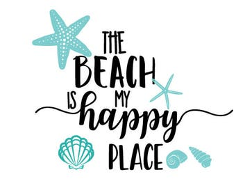 the beach is my happy place svg/beach theme svg/beach svg