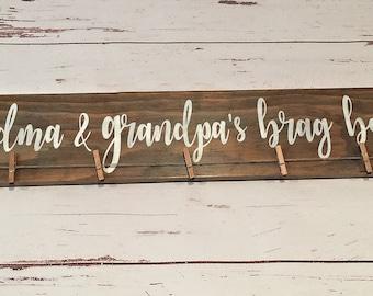 Grandma and Grandpa's Brag board Sign/Sign/picture display/Child's Artwork Display/Home Decor/Rustic/kids art sign/custom/gift/handmade/