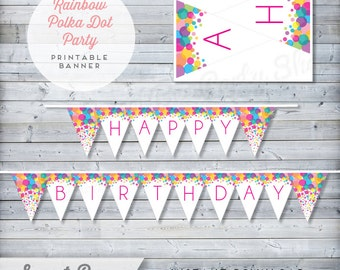 Polka Dot Banner - Happy Birthday Banner - Rainbow Banner - Printable Banner - Instant Download - DIY