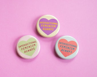 Intersectional Feminism Always - Button - Magnet - Pocket Mirror