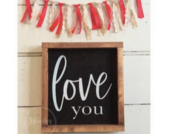 love you | wooden sign