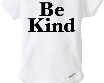 Be Kind Baby Onesie